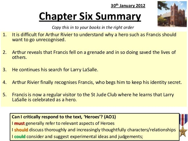 30th January 2012  Chapter Six Summary Copy this in to your books in the right order  1.  It is difficult for Arthur Rivie...