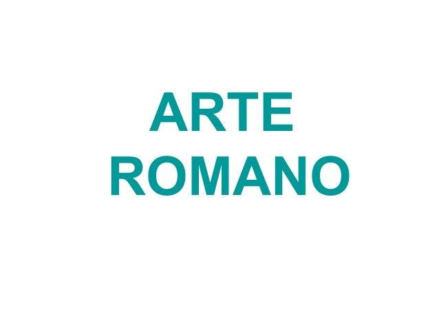 6.  Arte romano (2º Bachillerato)
