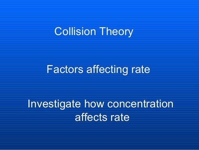 What should i do to investigate a factor that affects the rate of a reaction?