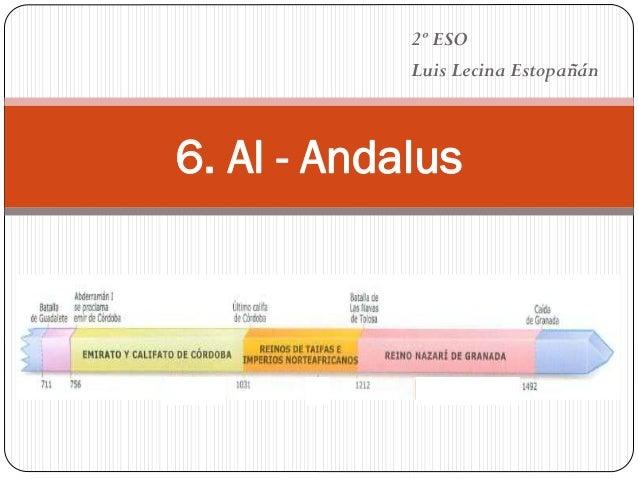 6. Al - Andalus 2º ESO Luis Lecina Estopañán