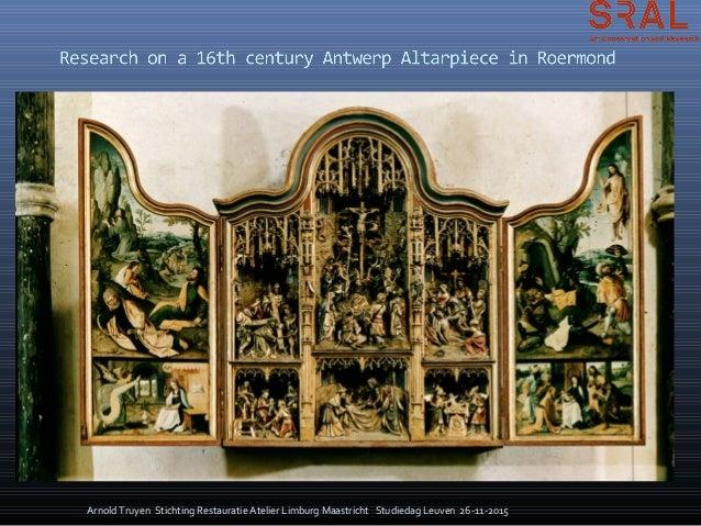 Arnold Truyen Stichting Restauratie Atelier Limburg Maastricht Studiedag Leuven 26-11-2015