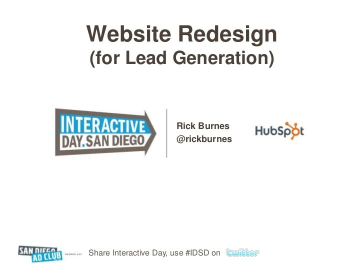 Website Redesign (for Lead Generation)<br />Rick Burnes<br />@rickburnes<br />