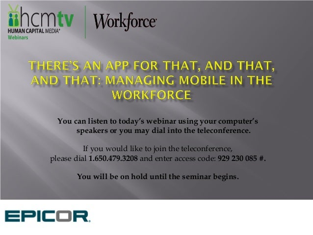 There's an App for That, and That, and That: Managing Mobile in the Workforce