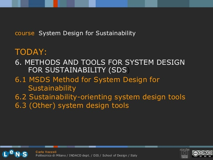 <ul><li>course   System Design for Sustainability </li></ul><ul><li>TODAY:  </li></ul><ul><li>6. METHODS AND TOOLS FOR SYS...