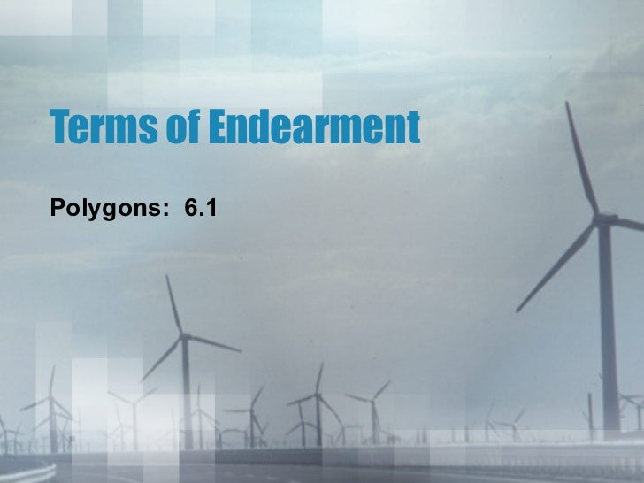 Terms of EndearmentPolygons: 6.1