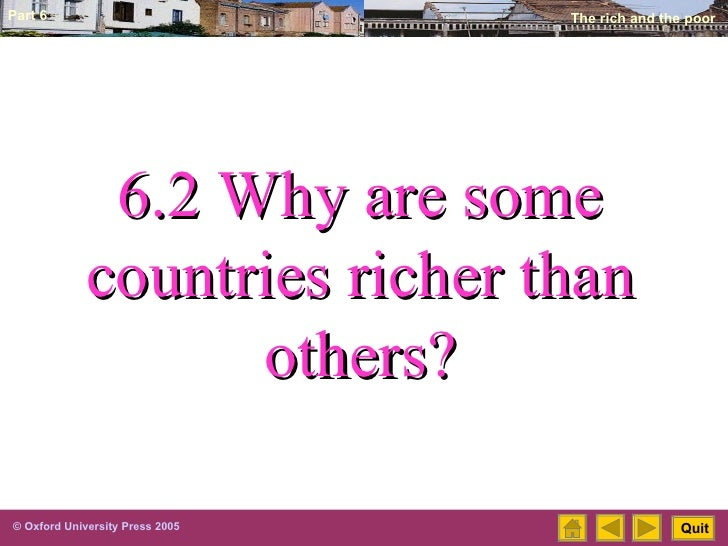 6.2 Why are some countries richer than others?