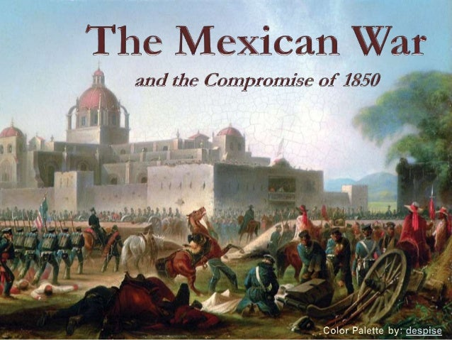 Mexican War and Compromise of 1850 (US History)