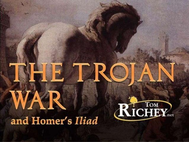 The Trojan War and Homer's Iliad (Ancient History)