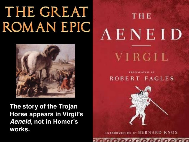 a comparison of the trojan war in the illiad by homer and the aeneid by virgil Comparison between the aeneid and the iliad pg 325 both virgil and homer display the destruction with a strong presence of war virgil the aenied.