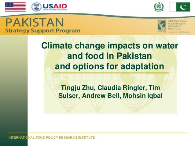 IFPRI                Climate change impacts on water                      and food in Pakistan                   and optio...