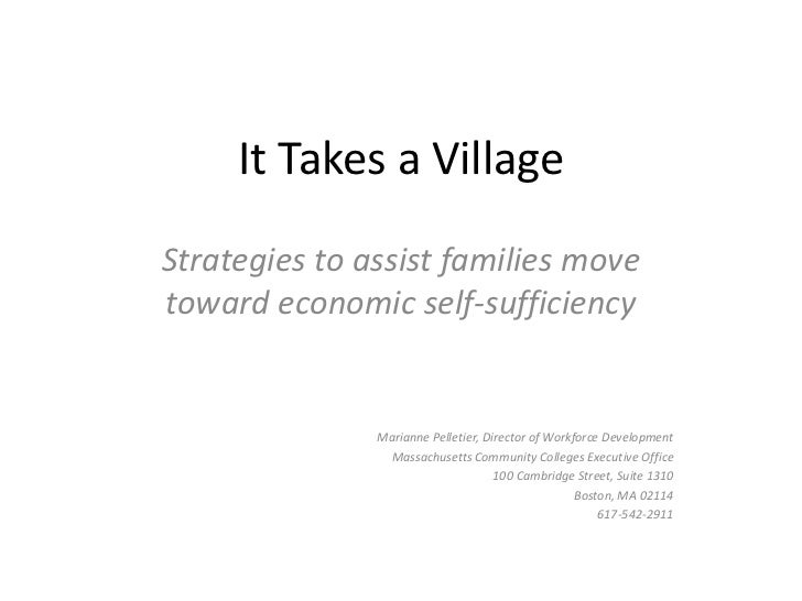 It Takes a Village<br />Strategies to assist families move toward economic self-sufficiency<br />Marianne Pelletier, Direc...