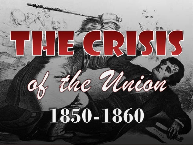 The Crisis of the 1850s (US History)