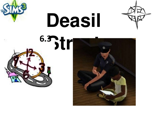 Deasil6.3  Street