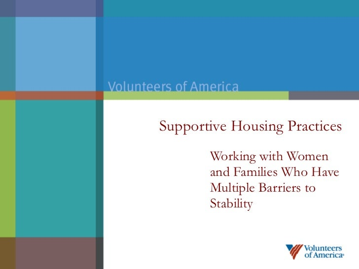 Supportive Housing Practices Working with Women and Families Who Have Multiple Barriers to Stability