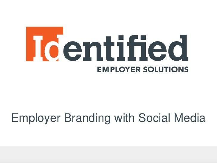 Employer Branding with Social Media