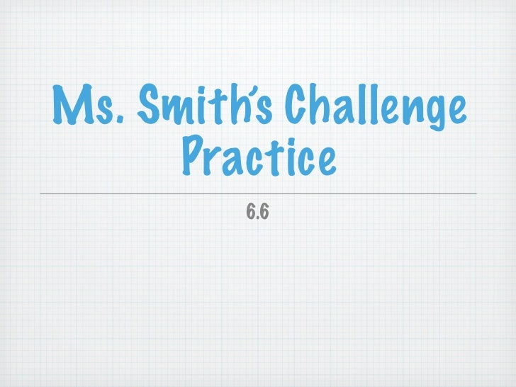 6.6 measure of time smith challenge practice