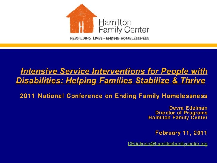 Intensive Service Interventions for People with Disabilities: Helping Families Stabilize & Thrive   2011   National Confer...