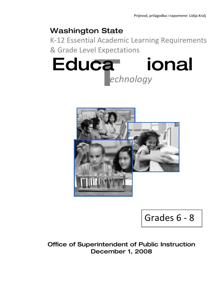 Prijevod, prilagodba i napomene: Lidija Kralj    Washington State K-12 Essential Academic Learning Requirements & Grade Le...