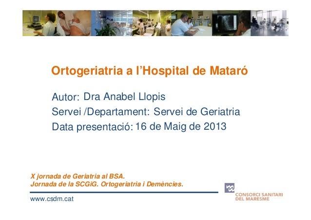 6- Experiència a l'Hospital de Mataró. Dra. Anabel Llopis