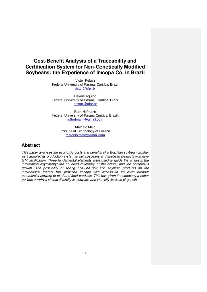 Cost-Benefit Analysis of a Traceability and  Certification System for Non-Genetically Modified  Soybeans: the Experience o...