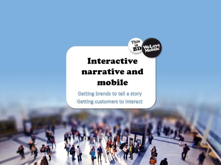 Ben Scott-Robinson - Interactive narrative and mobile