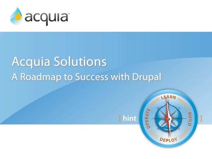 Acquia SolutionsA Roadmap to Success with Drupal                      [ hint       ]