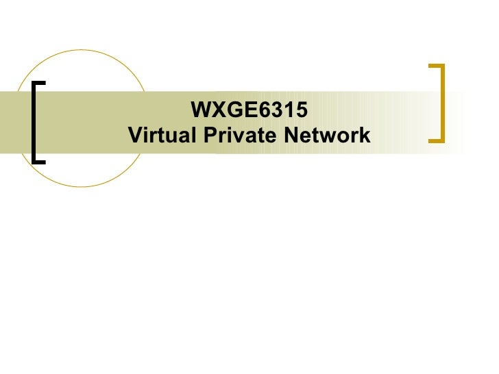 WXGE6315 Virtual Private Network