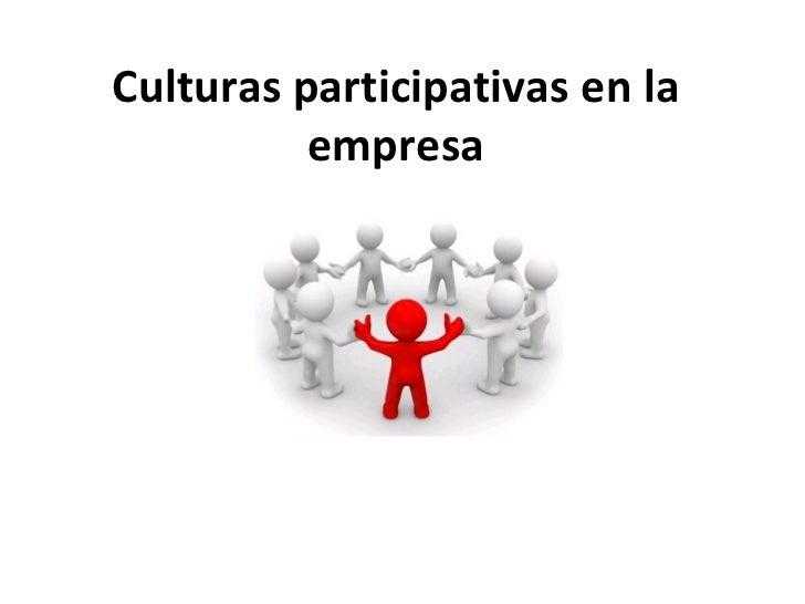 6   cultura participativa