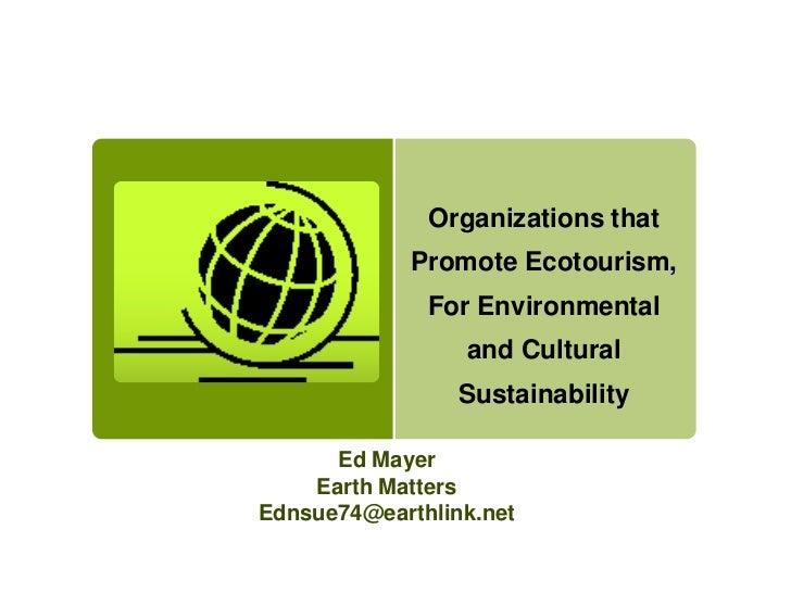 Ed Mayer- EcoTourism Green Mondays 12-12-11