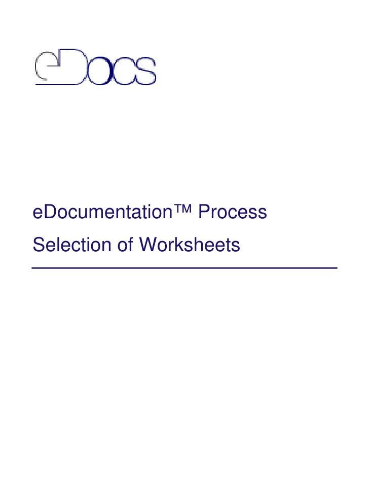 eDocumentation™ ProcessSelection of Worksheets