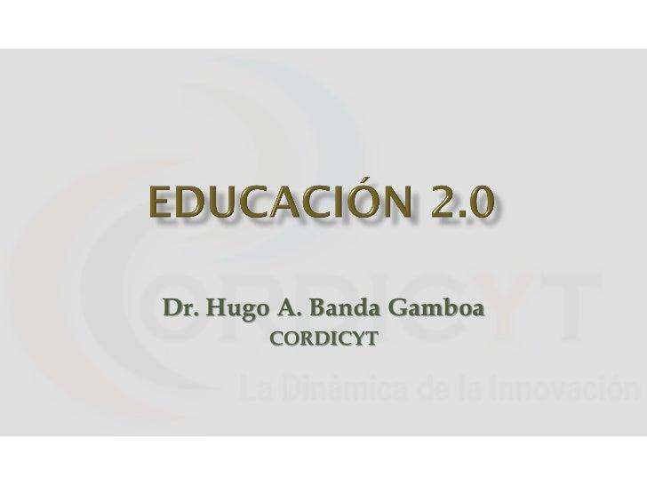 Dr. Hugo A. Banda Gamboa       CORDICYT