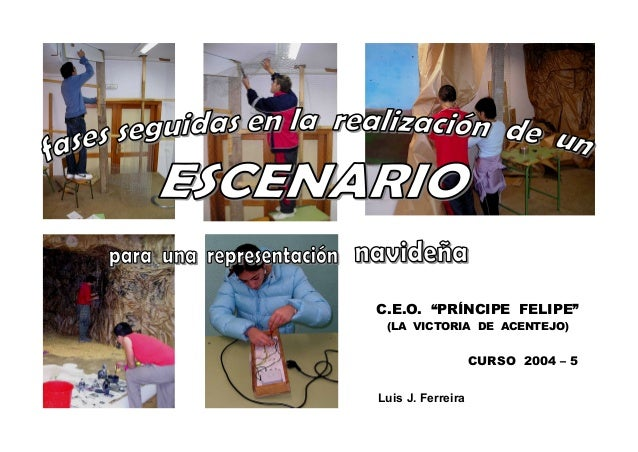 "C.E.O. ""PRÍNCIPE FELIPE"" (LA VICTORIA DE ACENTEJO)                   CURSO 2004 – 5Luis J. Ferreira"