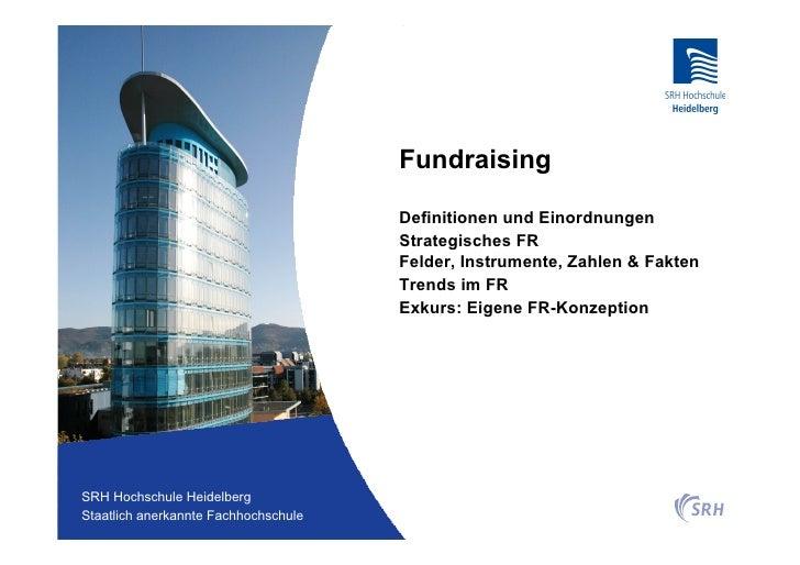 Fundraising                                          Definitionen und Einordnungen                                        ...