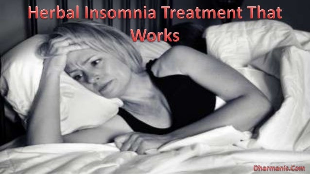 Herbal Insomnia Treatment That Works