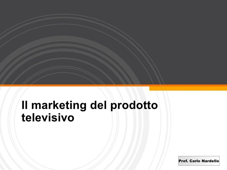 Il marketing del prodotto televisivo
