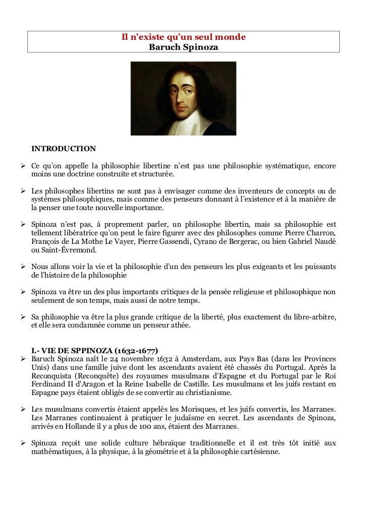 Il n'existe qu'un seul monde                                      Baruch Spinoza   INTRODUCTION Ce qu'on appelle la philo...