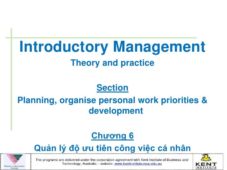 Introductory Management            Theory and practice                  SectionPlanning, organise personal work priorities...