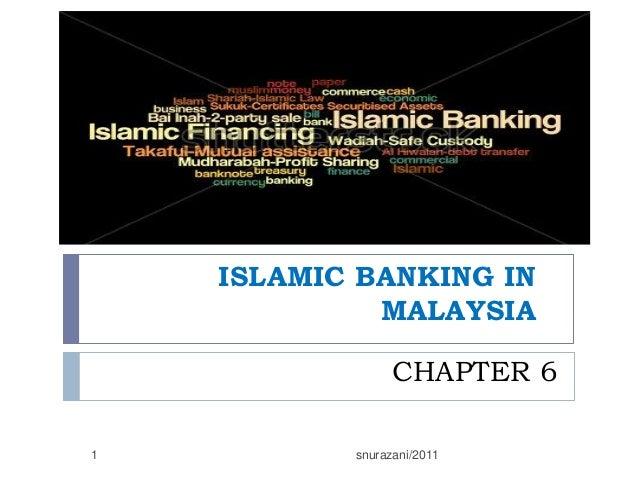 ISLAMIC BANKING IN MALAYSIA CHAPTER 6 1  snurazani/2011