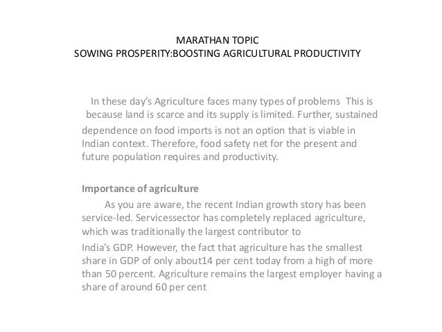 MARATHAN TOPIC SOWING PROSPERITY:BOOSTING AGRICULTURAL PRODUCTIVITY In these day's Agriculture faces many types of problem...