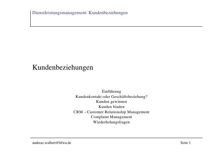 Dienstleistungsmanagement: Kundenbeziehungen     Kundenbeziehungen                                           Einführung   ...
