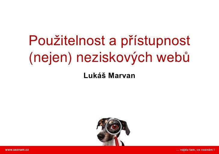 Lukáš Marvan: Použitelnost a přístupnost (nejen) neziskovýchwebů