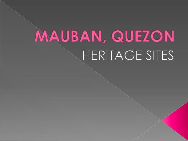 Mauban  is 147 km fromManila and 42 km fromLucena City. It isaccessible by bus andother modes oftransportation.