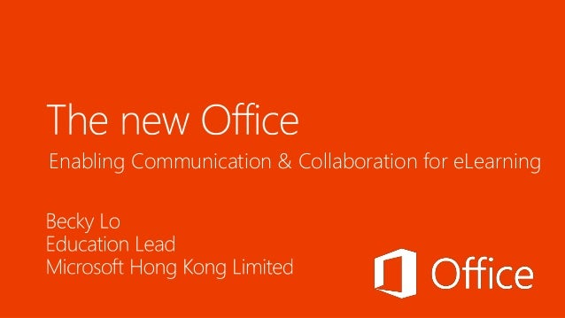 Enabling Communication & Collaboration for eLearning with Microsoft Office 365