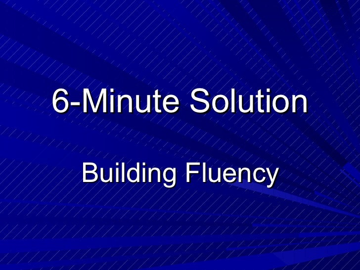 6 Minute Solutions - Building Fluency