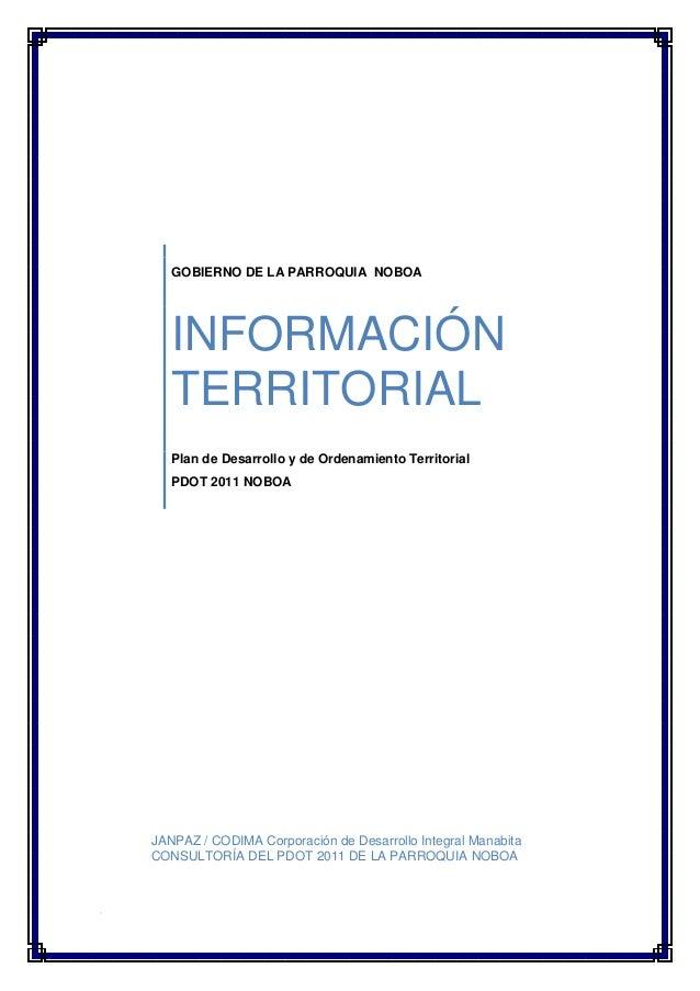 GOBIERNO DE LA PARROQUIA NOBOA   INFORMACIÓN   TERRITORIAL   Plan de Desarrollo y de Ordenamiento Territorial   PDOT 2011 ...