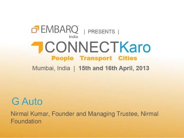 Nirmal Kumar, Founder and Managing Trustee, NirmalFoundation