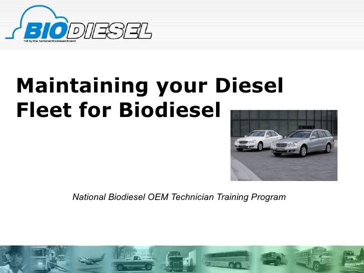Biodiesel Fleet Maintenance