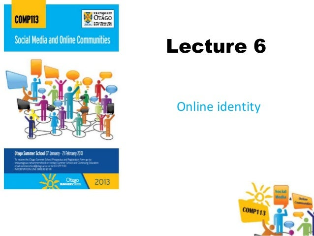 Lecture 6Online identity