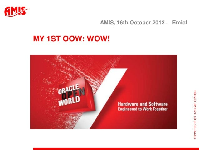 AMIS, 16th October 2012 – EmielMY 1ST OOW: WOW!