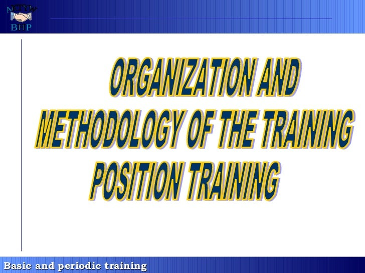 [kierownicy 6 - en] organization and methodology of the trainingy of the training positon training